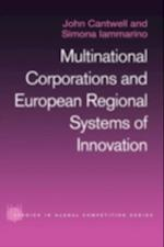 Multinational Corporations and European Regional Systems of Innovation (Routledge Studies in Global Competition)