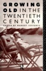 Growing Old in the Twentieth Century