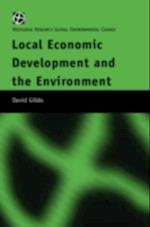 Local Economic Development and the Environment af David Gibbs