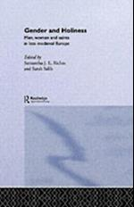 Gender and Holiness (Routledge Studies in Medieval Religion And Culture)