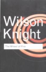Wheel of Fire (Routledge Classics)