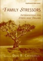 Family Stressors (Routledge Psychosocial Stress Series)