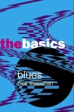 Blues: The Basics af Dick Weissman