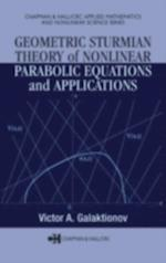 Geometric Sturmian Theory of Nonlinear Parabolic Equations and Applications (Chapman & Hall/CRC Applied Mathematics & Nonlinear Science)