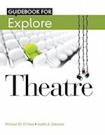 Student Guide Book for Explore Theatre: