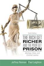 The Rich Get Richer and the Poor Get Prison af Jeffrey H Reiman