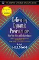 Delivering Dynamic Presentations (Essence of Public Speaking)