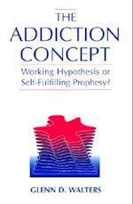 The Addiction Concept