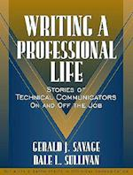 Writing a Professional Life af Sam Dragga, Dale L. Sullivan, Gerald J. Savage
