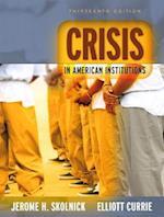Crisis in American Institutions af Jerome H. Skolnick, Elliott Currie