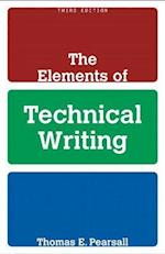 The Elements of Technical Writing af Thomas E Pearsall, Kelli Cargile Cook