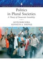 Politics in Plural Societies (Longman Classics in Political Science)