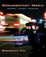 Documentary Media : History, Theory, Practice