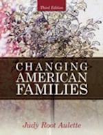 Changing American Families (Mysearchlab Series for Sociology)