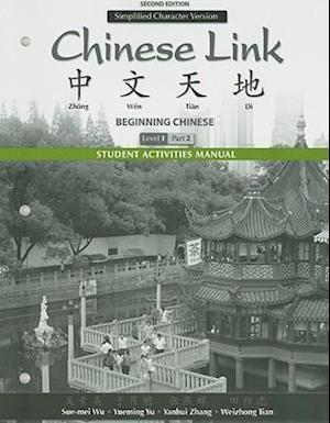 Student Activities Manual for Chinese Link