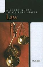 A Short Guide to Writing about Law (Short Guides)