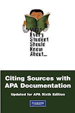 What Every Student Should Know about Citing Sources with APA Documentation (What Every Student Should Know About... (Wesska Series))