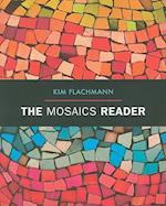 The Mosaics Reader