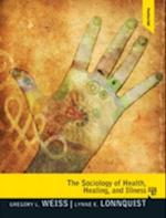 The Sociology of Health, Healing and Illness