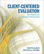 Client-Centered Evaluation