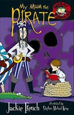 My Mum the Pirate (Wacky Families, nr. 1)