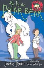 My Pa The Polar Bear (Wacky Families, nr. 08)
