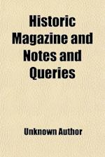 Historic Magazine and Notes and Queries (Volume 24)