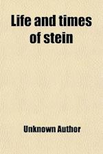Life and Times of Stein (Volume 3)