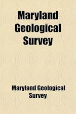 Maryland Geological Survey; PT.1] Lower Devonian, Text Volume 5, PT. 2 af Maryland Geological Survey
