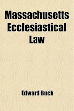 Massachusetts Ecclesiastical Law af Edward Buck