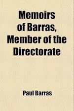 Memoirs of Barras, Member of the Directorate (Volume 2) af Paul Barras