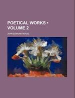 Poetical Works (Volume 2) af John Edmund Reade