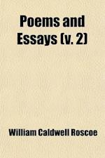 Poems and Essays (Volume 2) af William Caldwell Roscoe