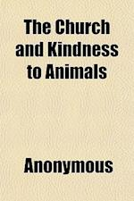 The Church and Kindness to Animals