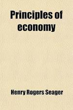 Principles of Economy af Henry Rogers Seager