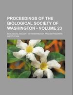 Proceedings of the Biological Society of Washington (Volume 23) af Biological Society of Washington