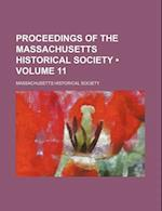 Proceedings of the Massachusetts Historical Society (Volume 11) af Massachusetts Historical Society