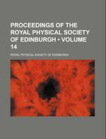 Proceedings of the Royal Physical Society of Edinburgh (Volume 14) af Royal Physical Society Of Edinburgh