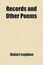 Records and Other Poems af Robert Leighton