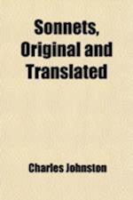 Sonnets, Original and Translated af Charles Johnston
