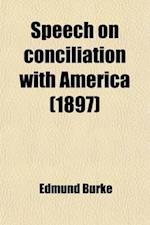 Speech on Conciliation with America af Edmund Burke III