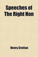 Speeches of the Right Hon af Henry Grattan