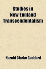 New England Transcendentalism af Harold Clarke Goddard