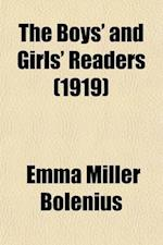 The Boys' and Girls' Readers; Teachers' Manual of Silent and Oral Reading af Emma Miller Bolenius