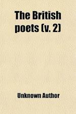 British Poets Volume 2 af Unknown Author, Anonymous, Francis James Child