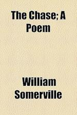 The Chase; A Poem af William Somerville
