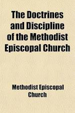 Discipline of the Methodist Episcopal Church af Methodist Episcopal Church