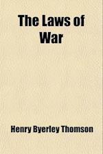 The Laws of War af Henry Byerley Thomson