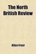 The North British Review (Volume 2) af Allan Freer