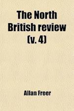 The North British Review (Volume 4) af Allan Freer